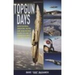 Top Gun 25th Anniversary Celebrated By TopGun Days Book